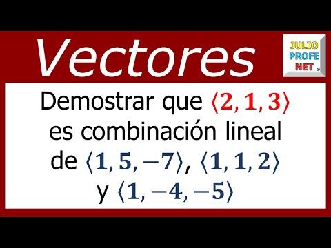 COMBINACIÓN LINEAL DE VECTORES EN EL ESPACIO