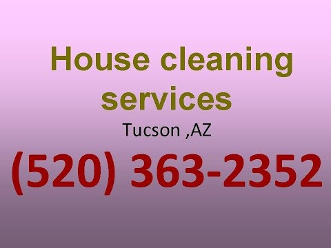 House Cleaning Services Tucson ,AZ | (520) 363-2352 | House Maid Cleaners