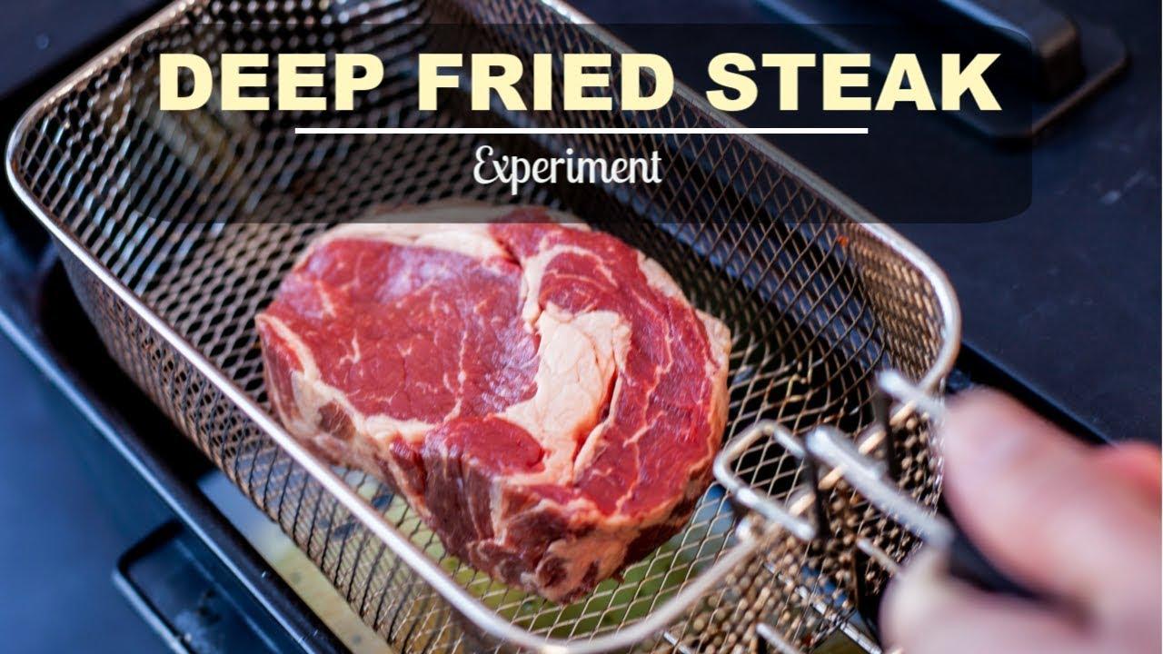 Deep Fried Steak Experiment