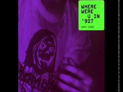 WHERE WERE U IN '92?