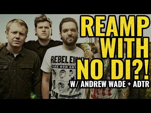 """Andrew Wade's trick for """"re-amping"""" without a DI ( ft A DAY TO REMEMBER )"""