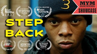 Step Back (2021) Award Winning Crime Drama Short Film | MYM