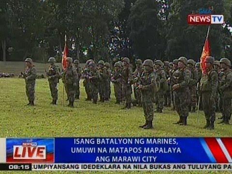 NTVL: Isang batalyon ng Marines, umuwi na matapos mapalaya ang Marawi City