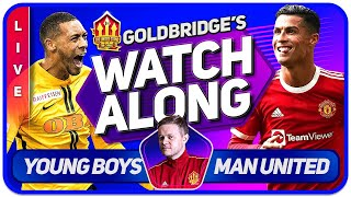 YOUNG BOYS vs MANCHESTER UNITED LIVE GOLDBRIDGE Watchalong Champions League!