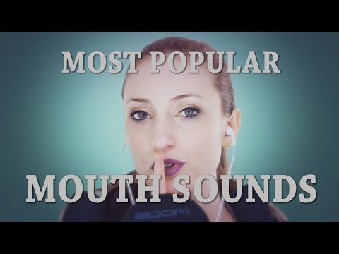 Most Popular Mouth Sounds