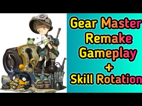 Gear Master Remake Gameplay And Skill Rotation Dragon Nest SEA