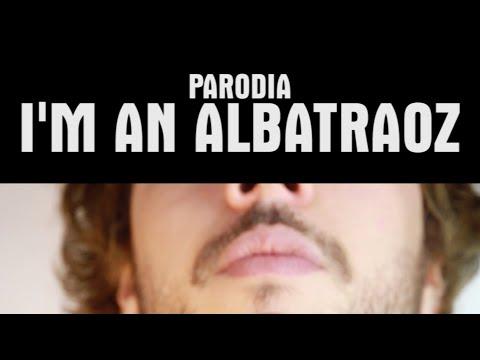 I'm an Albatraoz [PARODIA] - PanPers