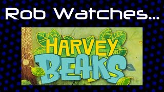 Rob Watches Harvey Beaks