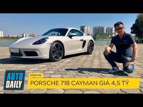 Đánh giá Porsche 718 Cayman 2018 giá 4,5 tỷ đồng |AUTODAILY.VN|