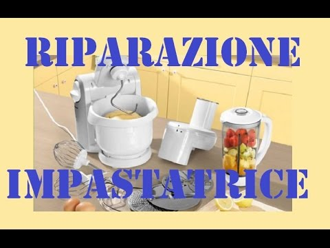 Riparazione impastatrice silvercrest lidl by paolo brada for Impastatrice lidl