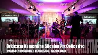 """Wiolonczelistka"" - Orkiestra Kameralna Silesian Art Collective (suma mixu live)"