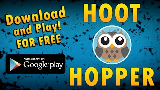 hoot hopper 2 0 android release trailer