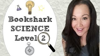 Bookshark Science Level 2