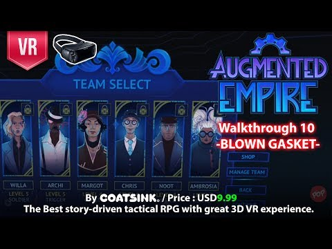 Augmented Empire Gear VR Complete Walkthrough Part 10 - Blown Gasket