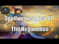 Spellweaver: New OP - The Healmelion