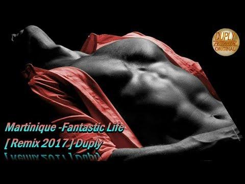 Nina Martinique - Fantastic Life [ Orginal Remix 2017 ] Duply