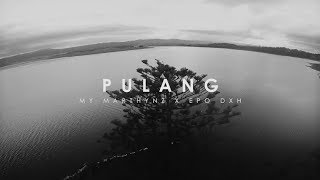 "Download Mp3 My Marthynz - ""pulang"" Ft. Epo Dxh   Lyric Video"