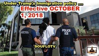 New Immigration Guideline Effective October 1, 2018 Deportation