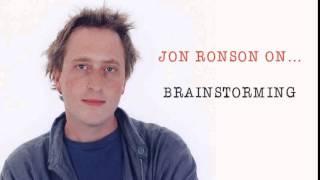 Jon Ronson On... Brainstorming