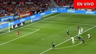 🔴 EN DIRECTO Argentina vs España   1 - 6 #RUSIA #ARGENTINA # ESPAÑA 27-03-18