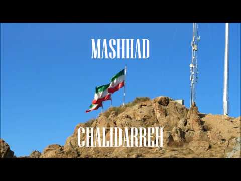 TRIP TO IRAN - MASHHAD  CHALIDARREH  Winter DEC 2016