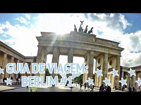 Guia de Viagem: Berlim #1 (Portão de Brandemburgo, Brechó, Feirinha...) Vídeos De Viagens