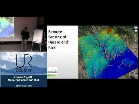 UR Boulder - Ignite, Mapping Hazard and Risk, Graeme Aggett