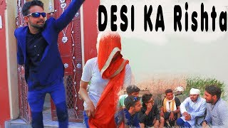 Desi Desi Na Bolya Kar Chori Re   DESI KA RISHTA   Shadi   Ft.Sidharth   Amit   CHULBUL VIDEOS  