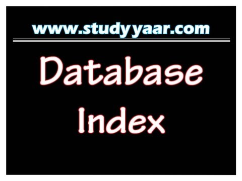 Database Index - Full Video