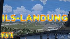 FSX Tutorial: Automatische Landung / ILS-Anflug [AIRBUS] | [German] [HD+]
