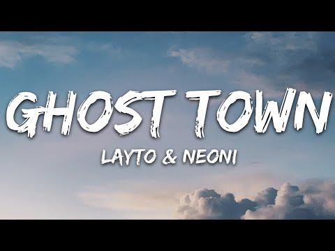 Layto X Neoni - Ghost Town