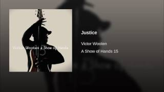 Watch Victor Wooten Justice video