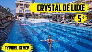 Обзор отеля Crystal Deluxe Кемер