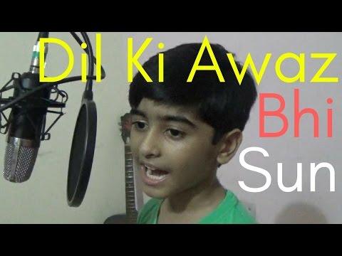 Dil Ki Awaz Bhi Sun Mere Fasane Pe Na Ja