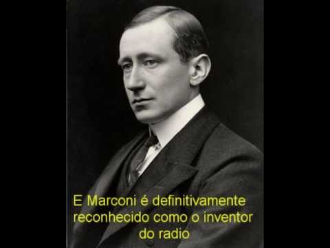 Guglielmo Marconi O inventor do radio, Será ?