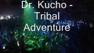 Dr. Kucho - Tribal Adventure