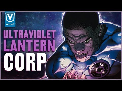 Who Are The Ultraviolet Lantern Corps?