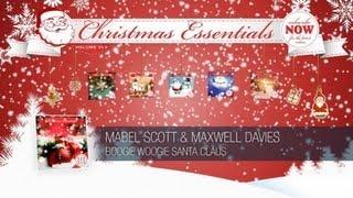 Mabel Scott & Maxwell Davies - Boogie Woogie Santa Claus // Christmas Essentials