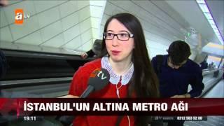 İstanbul'un altına metro ağı - atv Ana Haber - atv Ana Haber - 16.04.2015 atv.com.tr atv resmi youtube kanalı.