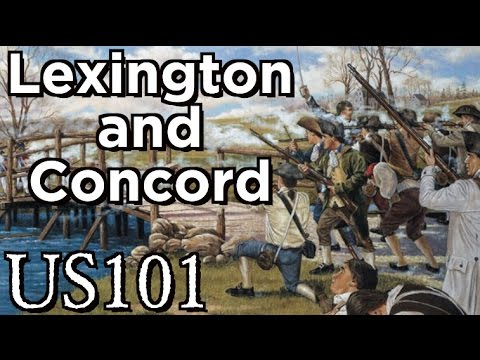 Lexington and Concord: How The Revolutionary War Started - US 101