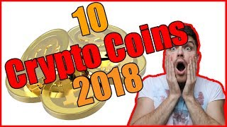 TOP 10 Cryptocurrencies for 2018!