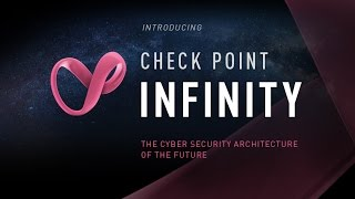 Advanced Cyber Security for 2018 | Check Point Infinity