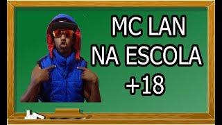 Baixar MC LAN NA ESCOLA