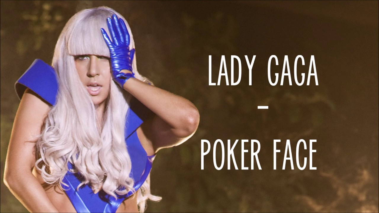 Lady Gaga Poker Face Lyrics Free 5 52 Mb 04 01 Oke Mp3