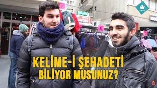 KELİME-İ ŞEHADET'i Biliyor Musun? - Sokak Röportajı