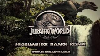 Jurassic World (naark Remix) EDM [Progressive House] - Inspire…