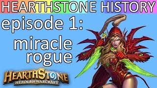 Miracle Rogue, The One Deck to Rule Them All - Hearthstone History