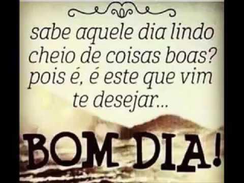 Lindas Frases De Bom Dia Curta No Facebook Youtube