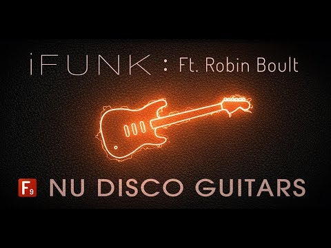 iFunk Nu Disco Guitars Ft. Robin Boult - Royalty Free Samples & Loops