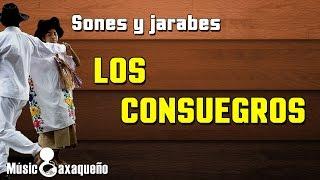 Los Consuegros ⇛ Sones y Jarabes ⇚ Banda Autóctona De Yalalag